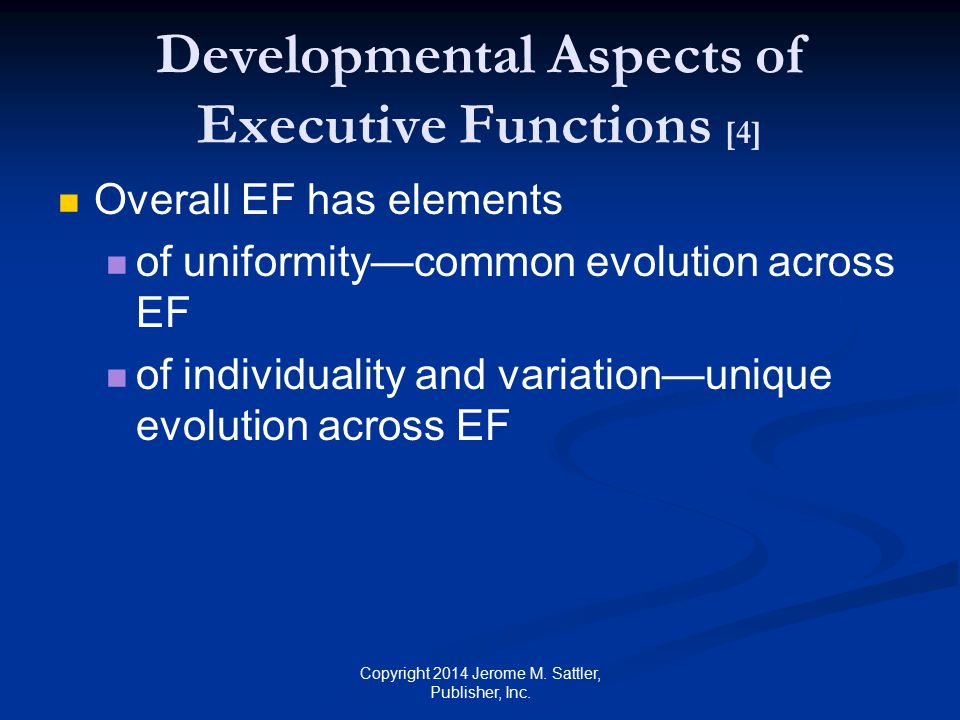 Developmental Aspects of Executive Functions [4]